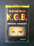 V. P. Borovicka - Spionii K. G. B Operatiuni ultrasecrete