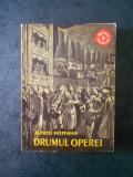 ALFRED HOFFMAN - DRUMUL OPEREI. DE LA INCEPUTURI PINA LA BEETHOVEN voluml 1