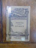 Istorice, Ionnescu Gion, Edit. Alcalay Bucuresti