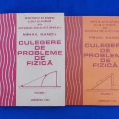 MIHAIL SANDU - CULEGERE DE PROBLEME DE FIZICA ( VOL. 1 + VOL. 2 ) - 1986