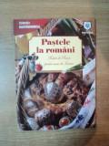 PASTELE LA ROMANI , RETETE DE POST SI PENTRU MASA DE INVIERE