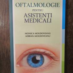 OFTALMOLOGIE PENTRU ASISTENȚI MEDICALI- MONICA MOLDOVEANU