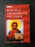 MINUNILE VREMURILOR DIN URMA (2005)