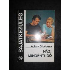 ADAM SLODOWY - HAZI MINDENTUDO (1980, limba ungara)