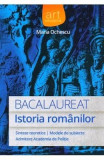 Bacalaureat. Istoria Romanilor - Maria Ochescu