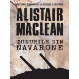Tunurile din Navarone | Alistair MacLean, Litera
