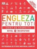 Engleza pentru toti. Caiet de exercitii nivel 1 incepatori/***