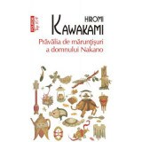 Pravalia de maruntisuri a domnului Nakano (Top 10+), Hiromi Kawakami