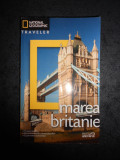MAREA BRITANIE. NATIONAL GEOGRAPHIC TRAVELER