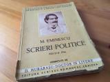 M. Eminescu-Scrieri politice comentate de D. Morarasu.Ediția IVa definitiva 1931