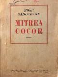 Mihail SADOVEANU - MITREA COCOR, 1949