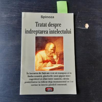 TRATATUL DESPRE INDREPTAREA INTELECTULUI - SPINOZA foto