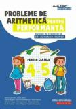 Probleme de aritmetica pentru performanta. Metode de rezolvare si 121 de teste cu rezolvari. Clasele IV-V/Adrian Zanoschi, Ioana Anton, Ciprian Baghiu