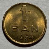 1 Ban 1954 Romania UNC, Luciu de batere