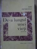 DE-A LUNGUL UNEI VIETI. AMINTIRI-ION PETROVICI