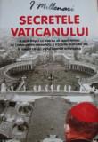 Cumpara ieftin Secretele Vaticanului - I. Millenari