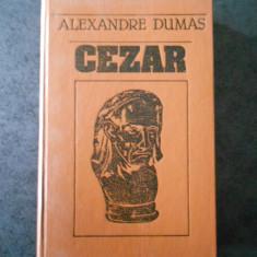 ALEXANDRE DUMAS - CEZAR (1991, editie cartonata)