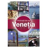 Destinatii de Top - Venetia  , Ad Libri