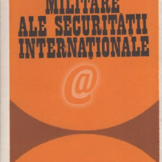 Aspecte militare ale securitatii internationale