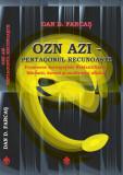 OZN AZI. Pentagonul Recunoaste, Dan D. Farcas