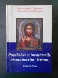 Nicolae C. Buzescu - Parabolele si invataturile Mantuitorului Hristos