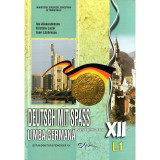 Limba germana Deutsch mit Spass L1. Manual pentru clasa a XII-a, autor Kristine Lazar