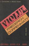 Violul - Friederich Durrenmatt (Colecția Seria Neagră, C81)