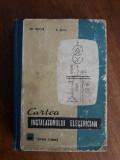 Cartea instalatorului electrician - Gh. Chirita / R3P3S