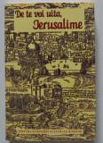 Marin Bucur; Victoria Ana Tăușan - De te voi uita, Ierusalime