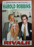 RIVALII - HAROLD ROBBINS
