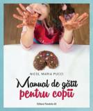 Manual de gatit pentru copii/Nicol Maria Pucci