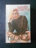 ELIZABETH HARRINGTON - MANECHINE BLONDE