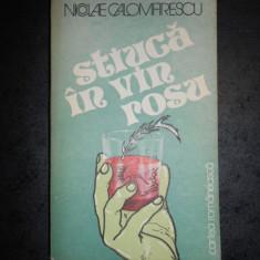NICOLAE CALOMFIRESCU - STIUCA IN VIN ROSU