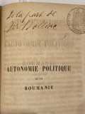 carte veche franceza cu autograf Cezar Bolliac Autonomie de la Roumanie