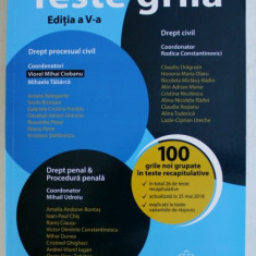 TESTE GRILA - DREPT CIVIL , DREPT PROCESUAL CIVIL , DREPT PENAL , PROCEDURA PENALA ED. a - V - a de VIOREL MIHAI CIOBANU , 2018