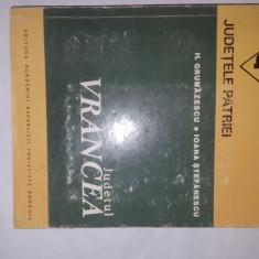 JUDETUL VRANCEA COLECTIA JUDETELE PATRIEI / CU HARTA