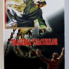 TRAGEDIA VEACURILOR de ELLEN G . WHITE , 2006