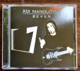 Adi Manolovici - Seven (1 CDr), CD