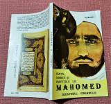 Viata, iubirile si profetiile lui Mahomed Creatorul Coranului - Th. Martas