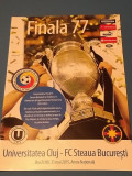 Program fotbal UNIVERSITATEA CLUJ - STEAUA (Finala-Cupa Romaniei 31.05.2015)