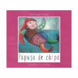 Carte Editura Arthur, Papusa de carpa