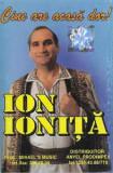 Caseta Ion Ioniță – Cine Are Acasă Dor!, originala