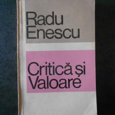 RADU ENESCU - CRITICA SI VALOARE