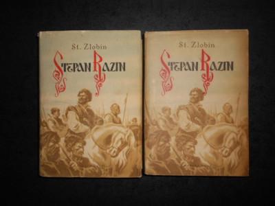 ST. ZLOBIN - STEPAN RAZIN 2 volume (1954, editie cartonata) foto