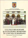 Cultele religioase si integrarea Romaniei in UE. Documentele de la Snagov