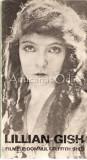 Filmele, Domul Griffith Si Eu - Lilian Gish