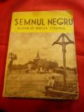 Mircea Streinul - Semnul Negru - Ion Aluion - Ed.IIa interbelica ,160 pag