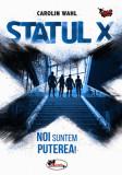 Statul X | Carolin Wahl
