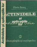 Cumpara ieftin Actinidele Si Aplicatiile Lor - Florin Bunus