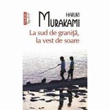 La sud de granita, la vest de soare (Top 10+)/Haruki Murakami